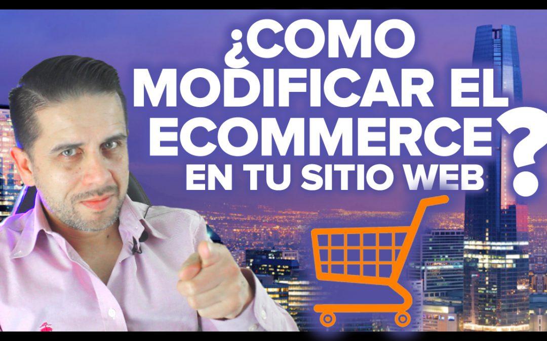 COMO MODIFICAR EL ECOMMERCE DE TU SITIO WEB